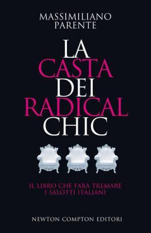LA CASTA DEI RADICAL CHIC.indd